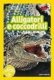 Alligatori e coccodrilli. Livello 3. Diventa un super lettore