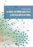 la social network analysis e la ricerca mixed methods