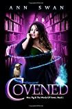 Covened: A Magical Reverse Harem Romance (Mrs Pig and the Words of Power)