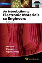 Introduction To Electronic Materials For Engineers, An (2nd Edition)