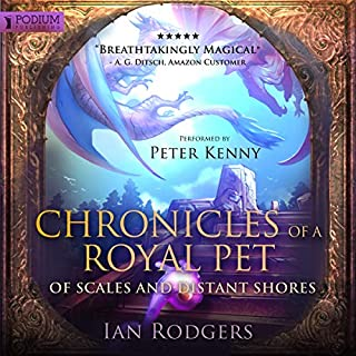Couverture de Chronicles of a Royal Pet: Of Scales and Distant Shores