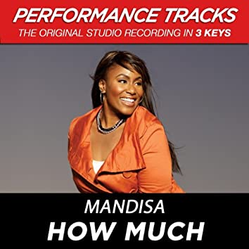 How Much (EP / Performance Tracks)