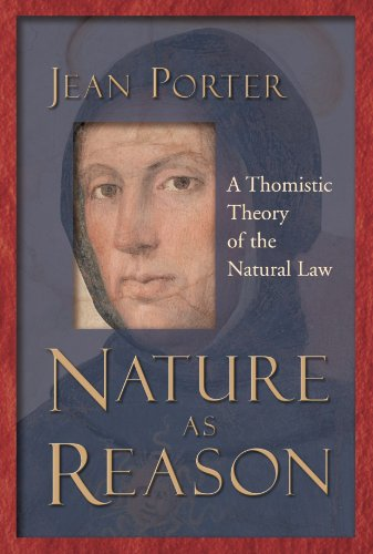 Compare Textbook Prices for Nature as Reason: A Thomistic Theory of the Natural Law First Edition Edition ISBN 9780802849069 by Porter, Jean