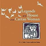 Legends of the House of the Cretan Woman - Sheikh Sulaiman Al-Kretli