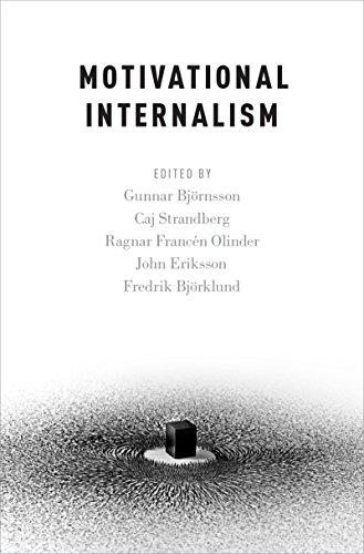 Motivational Internalism (Oxford Moral Theory)