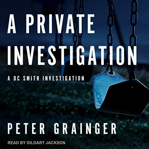 A Private Investigation: A DC Smith Investigation  cover art