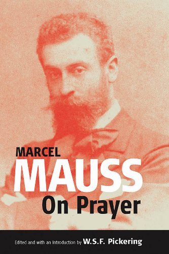 On Prayer: Text and Commentary (Publications of the Durkheim Press Book 0) (English Edition)