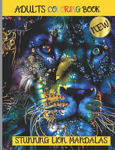 Adult Coloring Book - Stunning Lion Mandalas: Mega Size 8.5 x 11...
