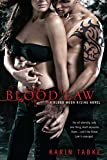 Blood Law (Blood Moon Rising, Book 1)