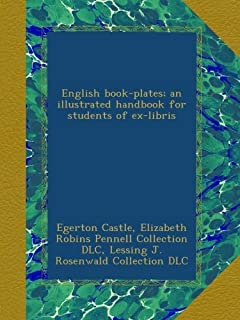 English book-plates; an illustrated handbook for students of ex-libris
