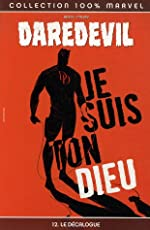 Daredevil, Tome 12 - Le Décalogue de Brian Michael Bendis