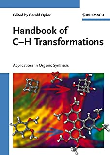 Handbook of C–H Transformations: Applications in Organic Synthesis 2 Volume Set