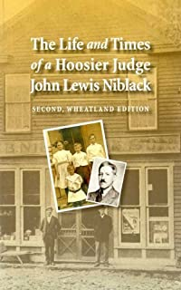The Life and Times of a Hoosier Judge John Lewis Niblack