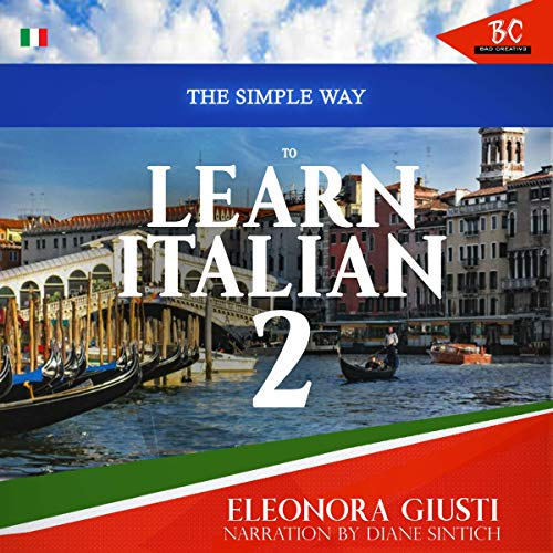 The Simple Way to Learn Italian 2  By  cover art