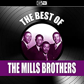The Best of Mills Brothers