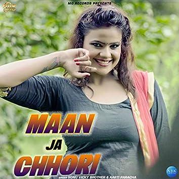 Maan Ja Chhori - Single