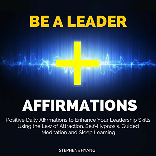 Be a Leader Affirmations audiobook cover art