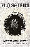 Image of Wir schreiben für euch: Krimi und Thriller: Kurzgeschichten (Spenden-Anthologie für die Hochwasseropfer 2021: Kurzgeschichten)