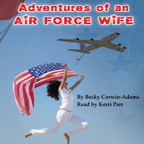 Adventures of an Air Force Wife audiobook cover art