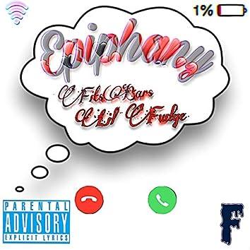 Epiphany (feat. Lil Fudge)