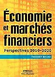 Economie et marchés financiers - Perspectives 2010-2020