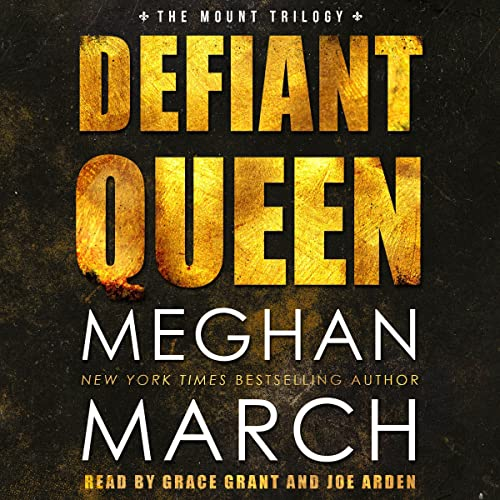 Defiant Queen Audiobook By Meghan March cover art