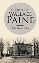 The Spirit of Wallace Paine