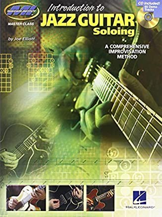 Introduction to Jazz Guitar Soloing: Master Class Series by Joe Elliott(2008-04-01)