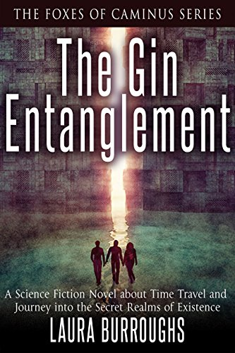 The Gin Entanglement (The Foxes of Caminus Book 1)