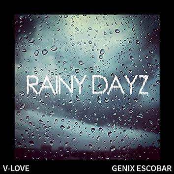 Rainy Dayz (feat. Genix Escobar)