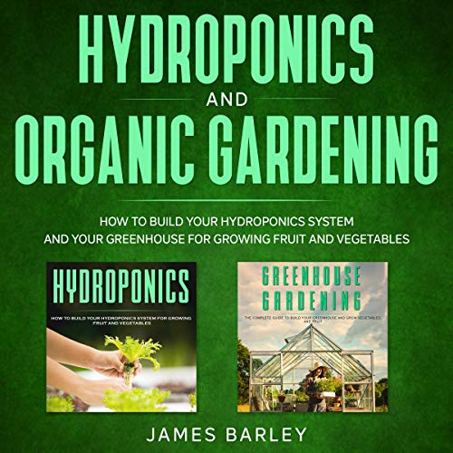 Hydroponics and Organic Gardening  By  cover art