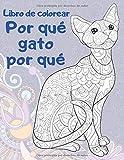 Por qué gato por qué - Libro de colorear