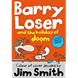 Barry Loser and the Holiday of Doom (The Barry Loser Series Book 5) (English Edition)