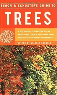 Simon & Schuster's Guide to Trees: A Field Guide to Conifers, Palms, Broadleafs, Fruits, Flowering Trees, and Trees of Economic Importance by Paola Lanzara (1978-06-30)