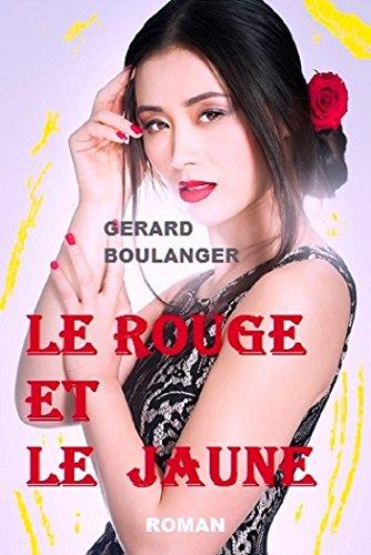Le rouge et le jaune: Les sphères du paradis rouge (French Edition)