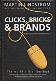 CLICKS, BRICKS AND BRANDS: The Marriage of Online and Offline Business
