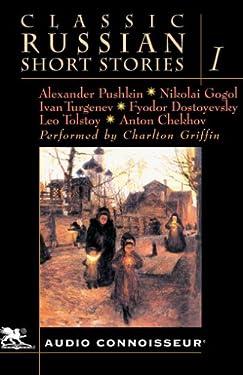 Classic Russian Short Stories, Volume 1