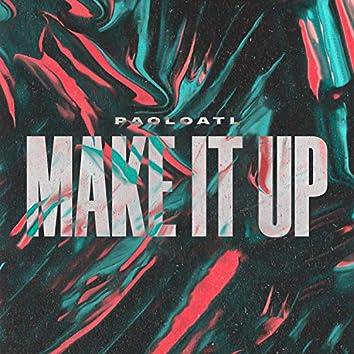 Make It Up