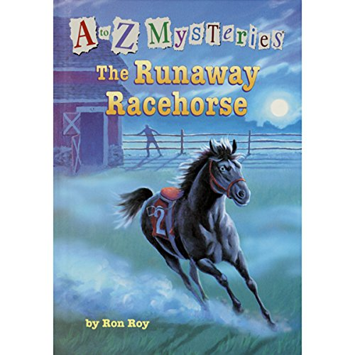 A to Z Mysteries: The Runaway Racehorse audiobook cover art
