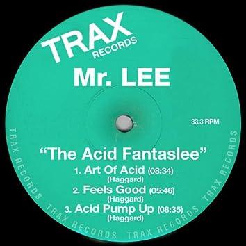 The Acid Fantaslee