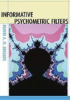 Informative Psychometric Filters