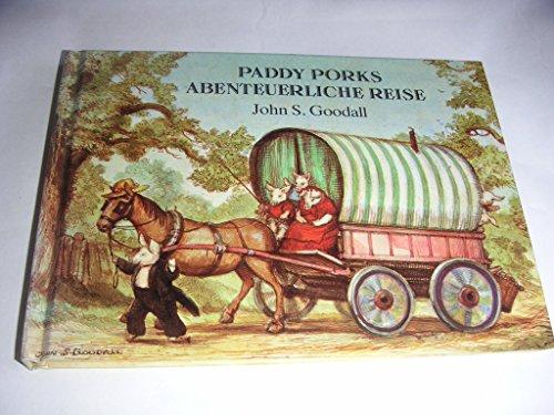 Paddy Porks abenteuerliche Reise.