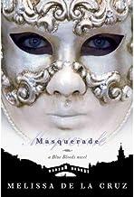 [ Masquerade (Blue Blood Novels #02) ] By de La Cruz, Melissa ( Author ) [ 2007 ) [ Hardcover ]