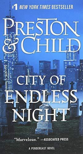 City of Endless Night (Agent Pendergast Series, 17)