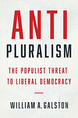 Download Anti-Pluralism: The Populist Threat To Liberal Democracy 