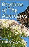 Rhythms of The Aberdares (English Edition)