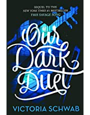OUR DARK DUET BOUND FOR SCHOOL: 2 (Monsters of Verity)