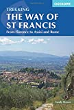 The Way of St Francis: Via di Francesco: From Florence to Assisi and Rome (Cicerone Trekking) [Idioma Inglés]