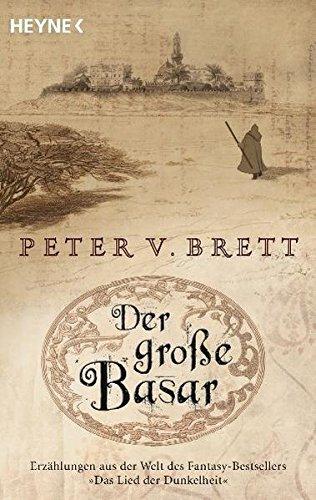 Der große Basar: Roman (Erzählungen aus Arlens Welt, Band 1)