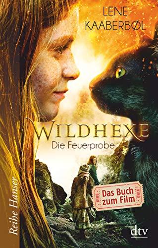 Wildhexe - Die Feuerprobe: Filmbuch (Die Wildhexe-Reihe, Band 1)